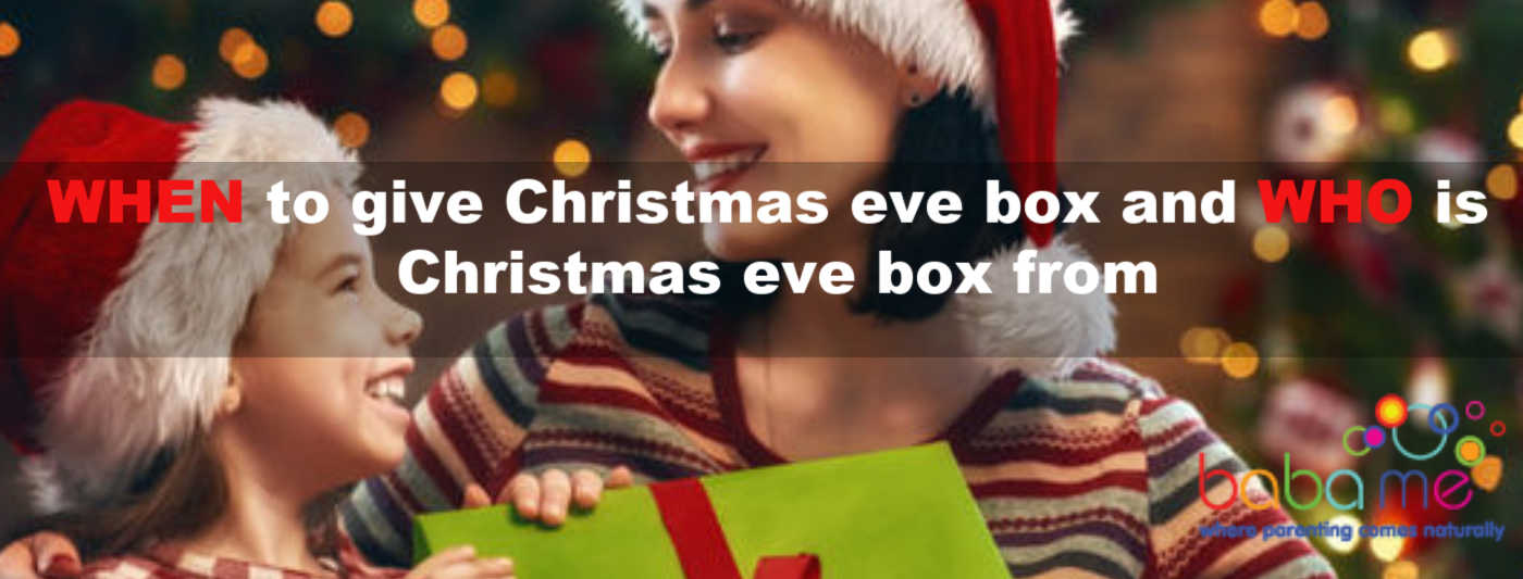 When to give a Christmas eve box and