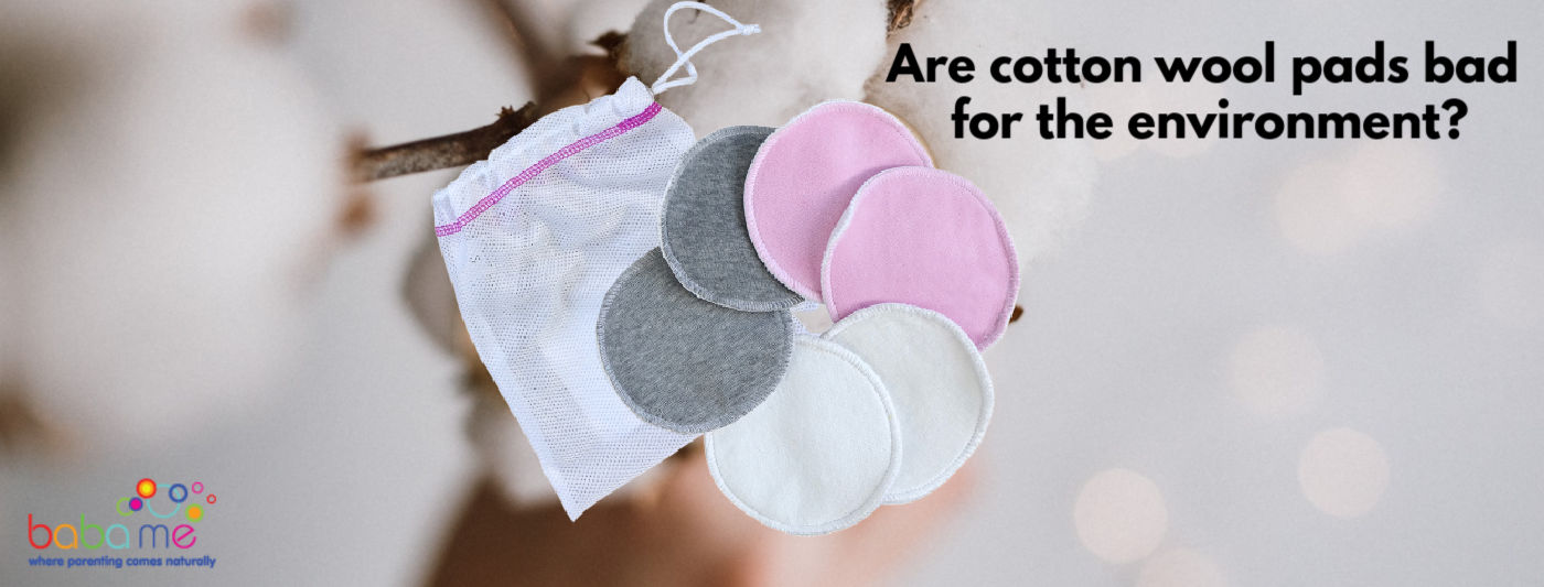 Are Cotton Wool Pads Bad for the Environment?