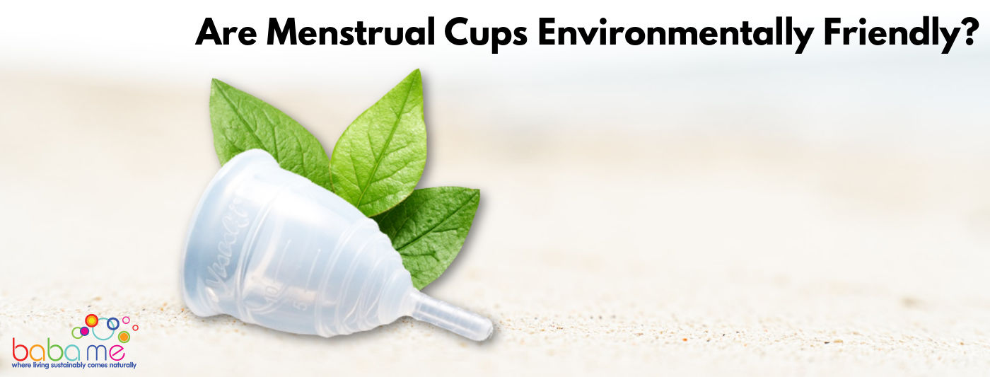 Are Menstrual Cups Environmentally Friendly