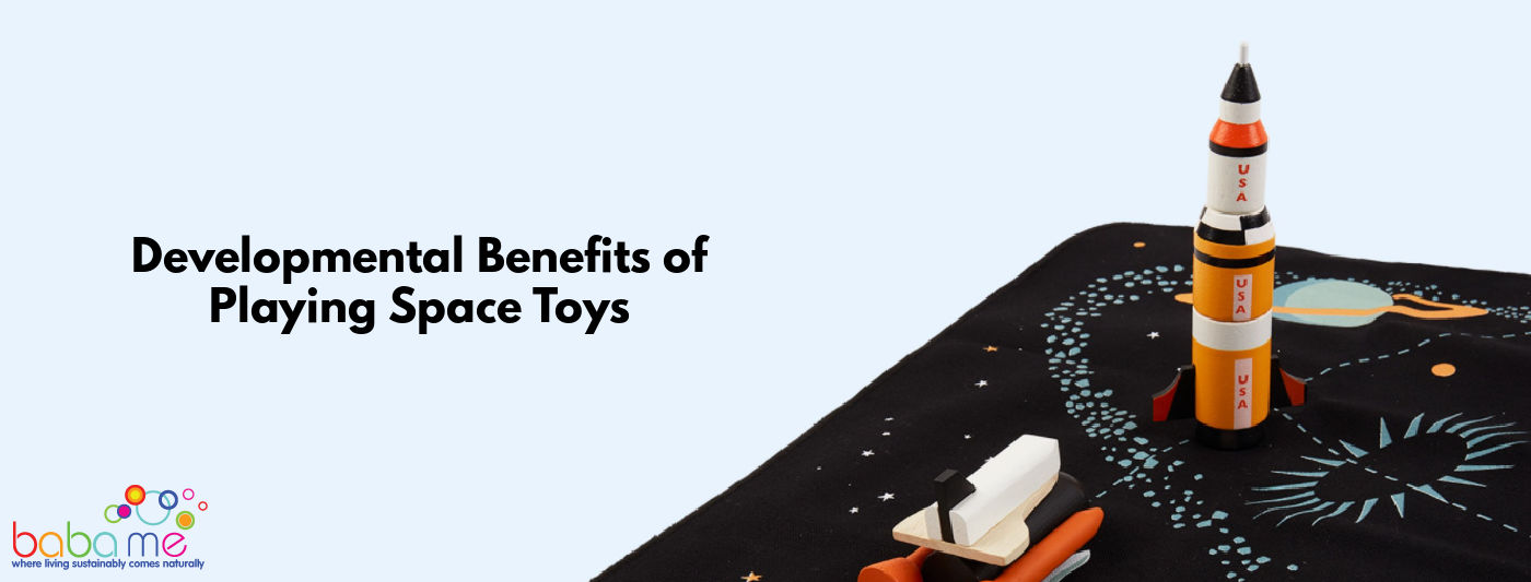 developmental benefits of playing space toys