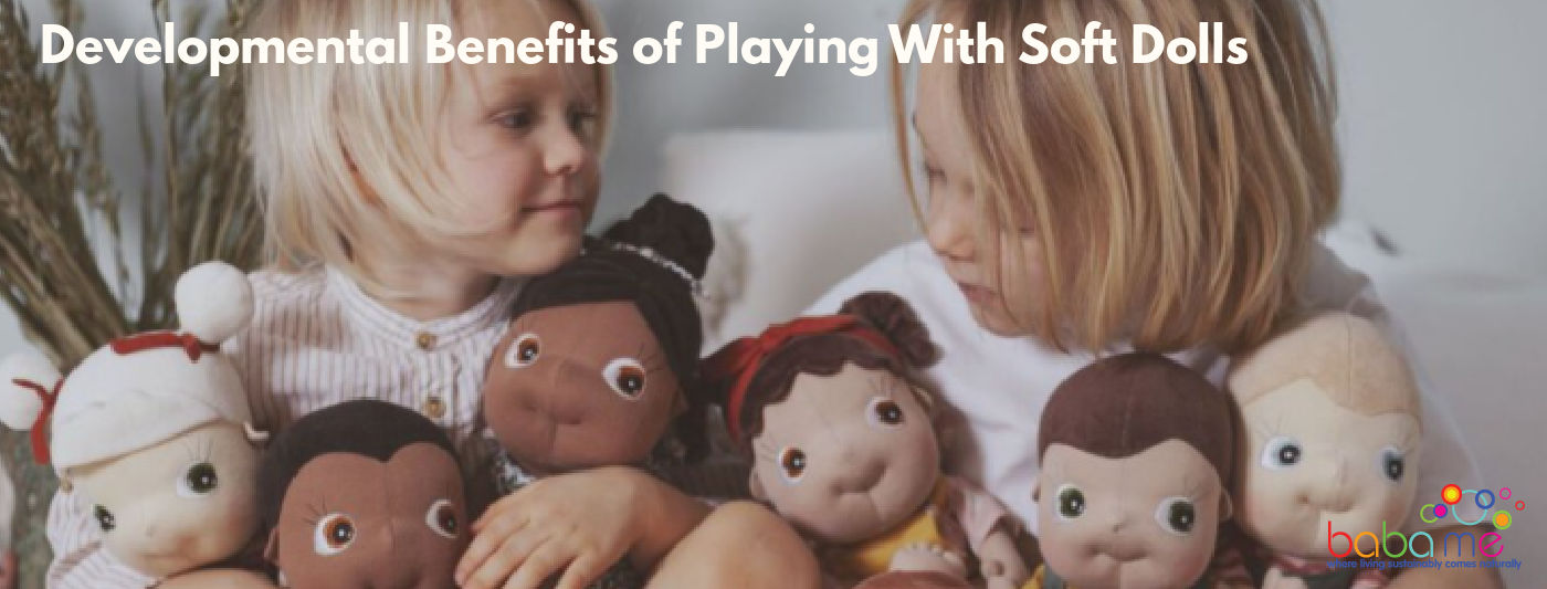 Developmental Benefits of Playing With Soft Dolls