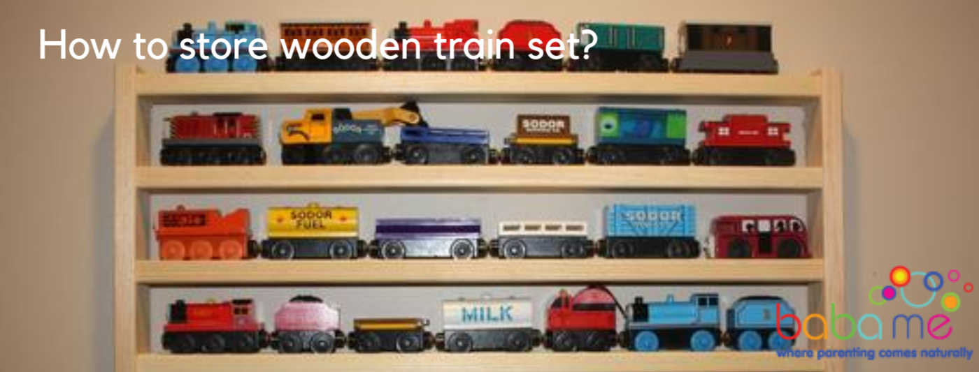 how-to-store-a-wooden-train-set