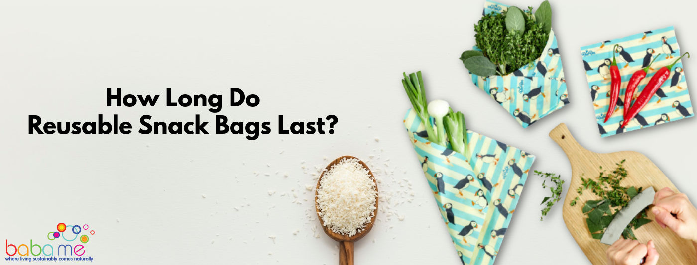how-long-do-reusable-snack-bags-last
