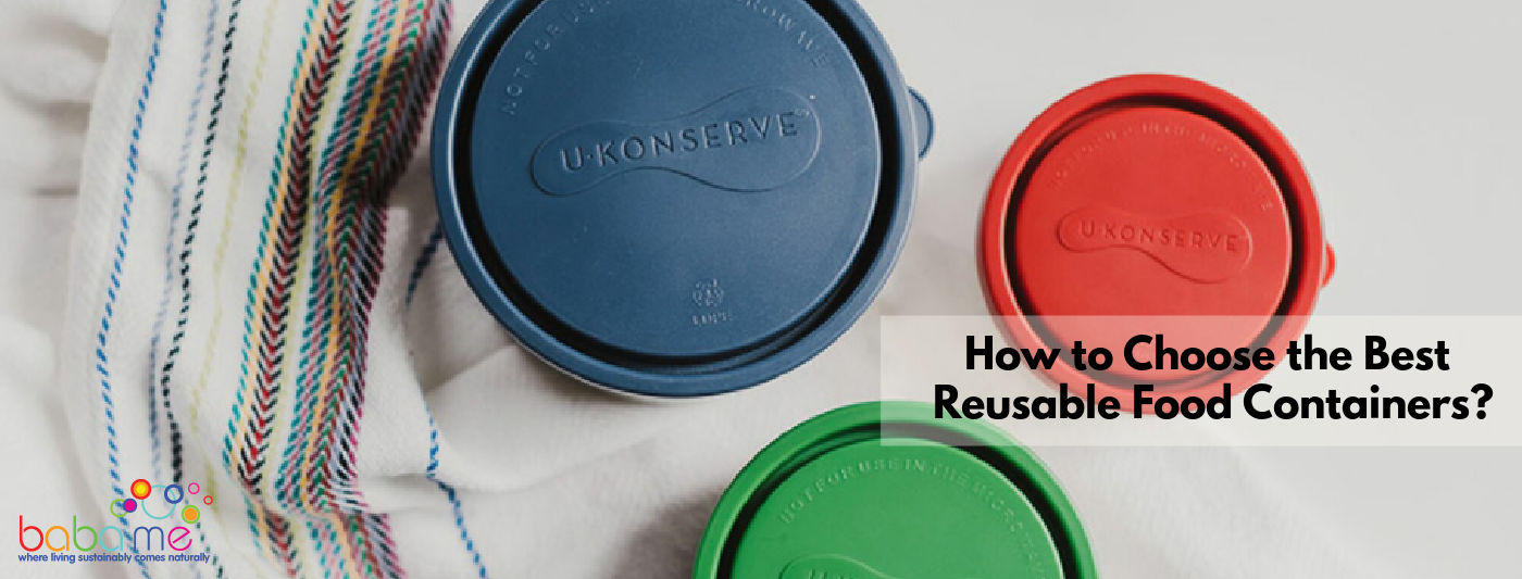 How to choose the best reusable food containers