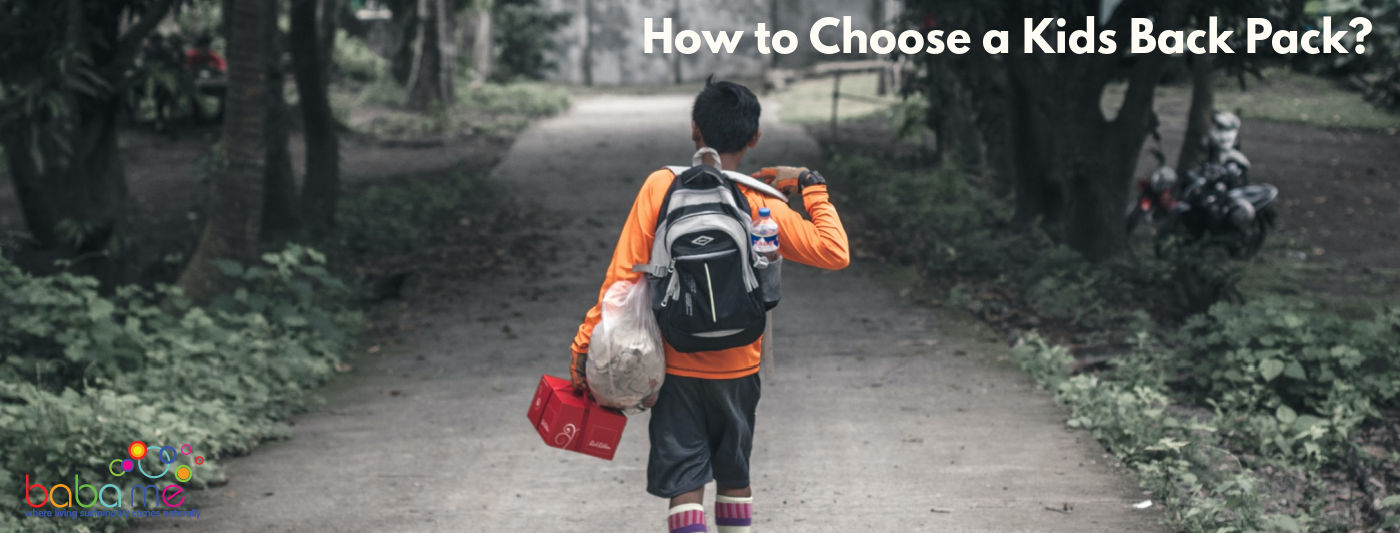 How to choose a kids back pack