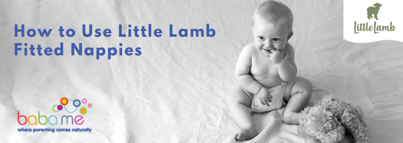 How to Use Little Lamb Fitted Nappies