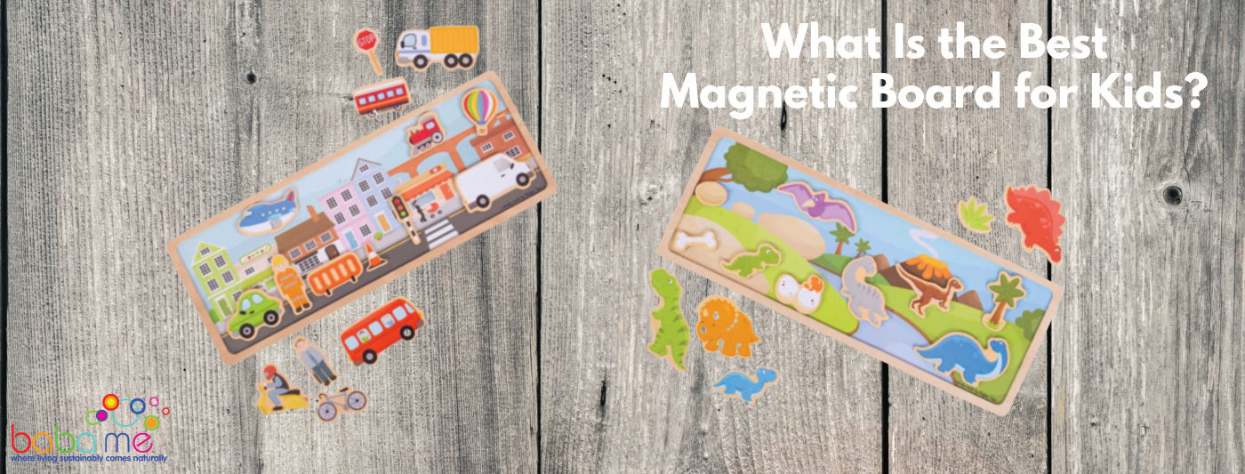 what-is-the-best-magnetic-board-for-kids