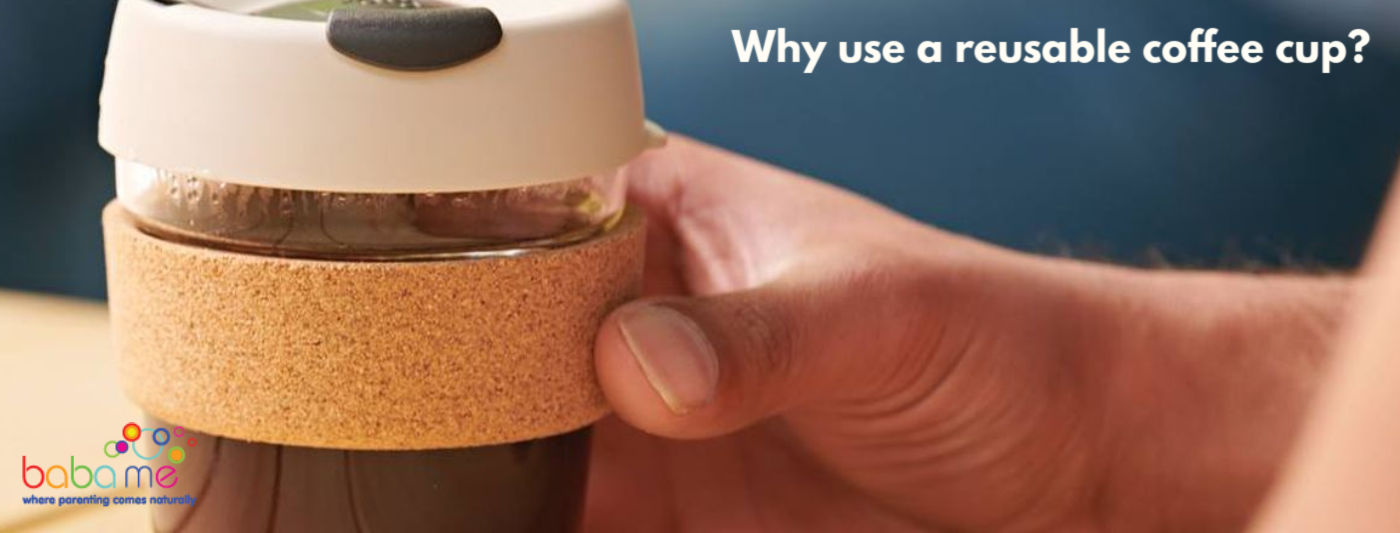 Why use a reusable coffee cup-1